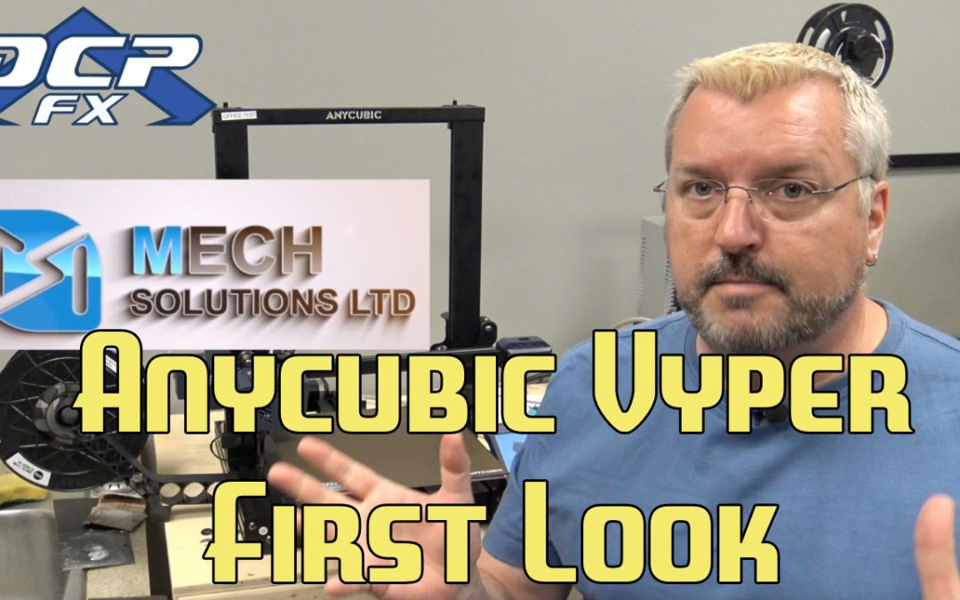 Anycubic Vyper first Look